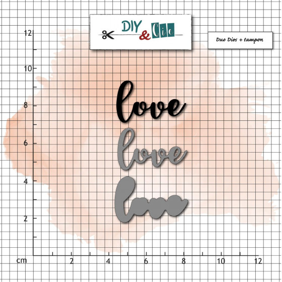 Dies et Clear stamps Love- DIY and Cie